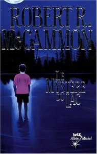 Le mystère du lac - Robert R. McCammon