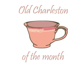 old-charleston-of-the-month