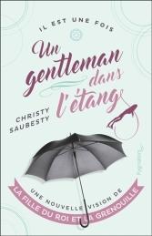 Un gentleman dans l'etang Christy Saubesty