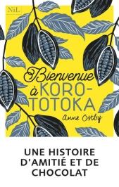 Bienvenue a Korototoka Anne Otsby