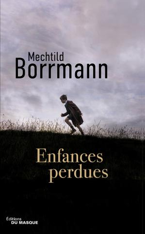 Enfances perdues Mechtild Borrmann